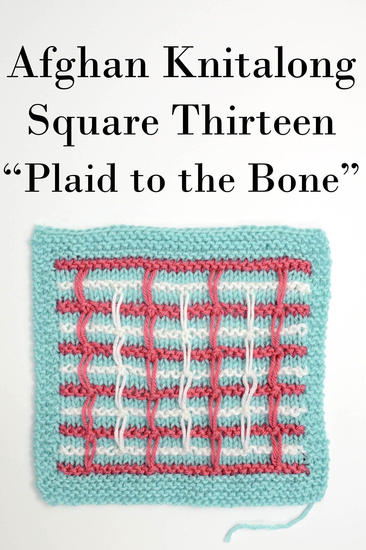 13 Afghan Knitalong Plaid to the Bone